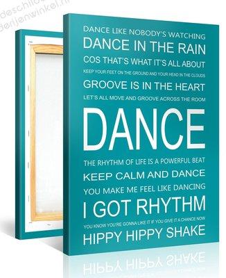 Schilderij Dance Quotes (75x100cm)