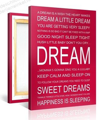 Schilderij Dream Quotes (75x100cm)