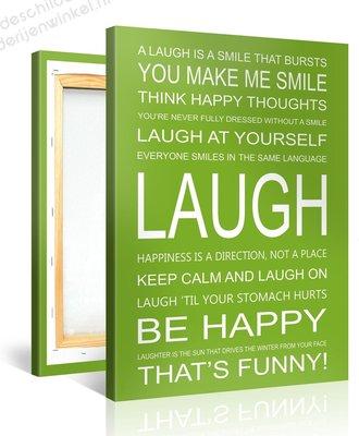 Schilderij Laugh Quotes (75x100cm)