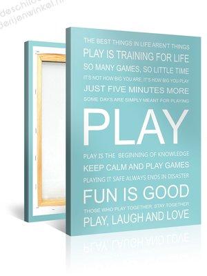 Schilderij Play Quotes (75x100cm)
