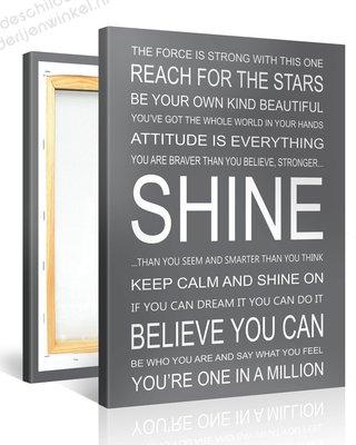Schilderij Shine Quotes (75x100cm)