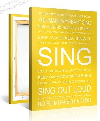 Schilderij Sing Quotes (75x100cm)
